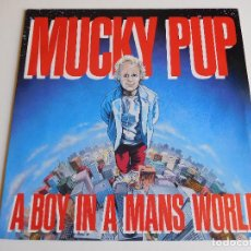 Discos de vinilo: MUCKY PUP. LP. A BOY IN A MANS WORLD. ROADRACER 1989. Lote 86571972