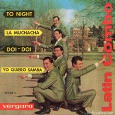 Discos de vinilo: LATIN COMBO, EP, TO NIGHT + 3, AÑO 1963. Lote 86573404