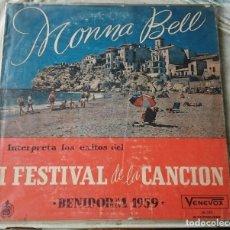 Discos de vinilo: MONNA BELL: BENIDORM 1959 (HISPAVOX-VENEVOX 1959). Lote 86598448