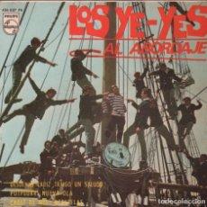 Discos de vinilo: LOS YE YES AL ABORDAJE DESDE MI CADIZ TRAIGO UN SALUDO .....EP PHILIPS DE 1966 RF-2398 *****. Lote 86601112