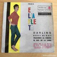 Discos de vinilo: DISCO SINGLE ELIA FLETA - DARLING / BABY NIGHT / SILBANDO AL VIENTO / EL RIO DE LA LUNA . Lote 86612784