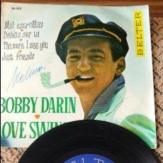 Discos de vinilo: BOBBY DARIN. LOVE SWINGS. MIL ESTRELLAS, DEBIAS SER TU, THE MORE I SEE YOU, JUST FRIENDS. Lote 86641508