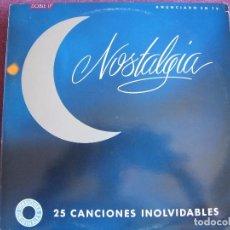 Discos de vinilo: LP - NOSTALGIA, 25 CANCIONES INOLVIDABLES - VARIOS (VER FOTO ADJUNTA) (DOBLE DISCO). Lote 86654440