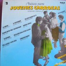 Discos de vinilo: LP - JOVENES CARROZAS 2 - VARIOS (VER FOTO ADJUNTA) (SPAIN, RCA 1980). Lote 86654608