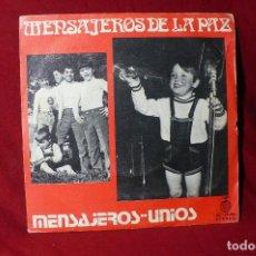 Discos de vinilo: MENSAJEROS DE LA PAZ / MENSAJEROS - UNÍOS / ACCIÓN AC-10.024 / 1972.. Lote 86688808