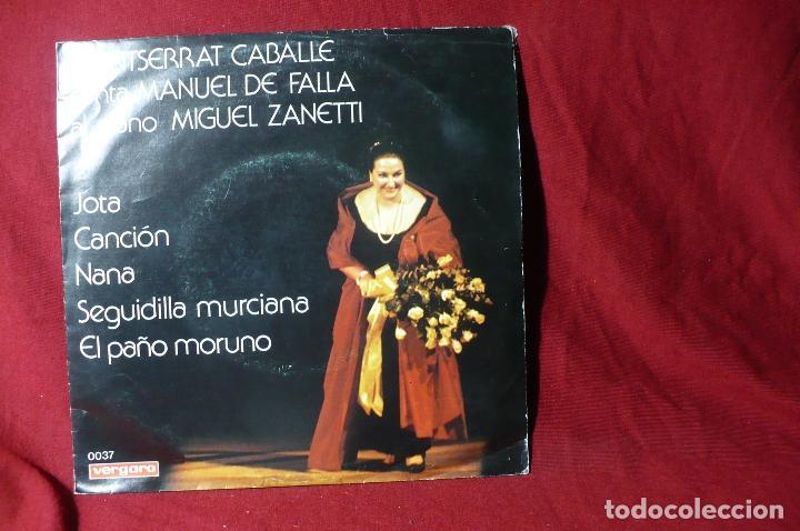MONSERRAT CABALLE / JOTA / NANA / SEGUIDILLA MURCIANA / EL PAÑO MORUNO / VERGARA 0037 / 1975. (Música - Discos - Singles Vinilo - Clásica, Ópera, Zarzuela y Marchas)