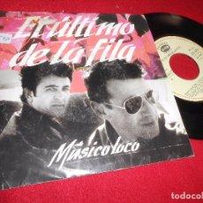 Discos de vinilo: EL ULTIMO DE LA FILA MUSICO LOCO/TODO EL DIA LLOVIO SINGLE 7'' 1990 PERRO RECORDS SPAIN. Lote 86713584