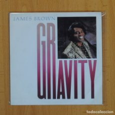 Discos de vinilo: JAMES BROWN - GRAVITY - SINGLE. Lote 86721016