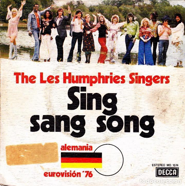 THE LES HUMPHRIES SINGERS - SING SANG SONG + SENTADO EN EL VIEJO PIANO EUROVISION 1976 SPAIN SINGLE (Música - Discos de Vinilo - Maxi Singles - Festival de Eurovisión)