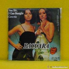 Discos de vinilo: BACCARA - YES SIR I CAN BOOGIE / CARA MIA (MAYTE MATEOS MARIA MENDIOLA). Lote 86728900