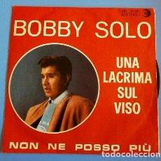 Discos de vinilo: BOBBY SOLO (SINGLE 1964 MADE IN ITALY) UNA LACRIMA SUL VISO (RARO) - NON NE POSSO PIU. Lote 86729084