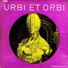 Discos de vinilo: PAPA JUAN XXIII - URBI ET ORBI + INTROITUS SINGLE 1961 SPAIN. Lote 86732552