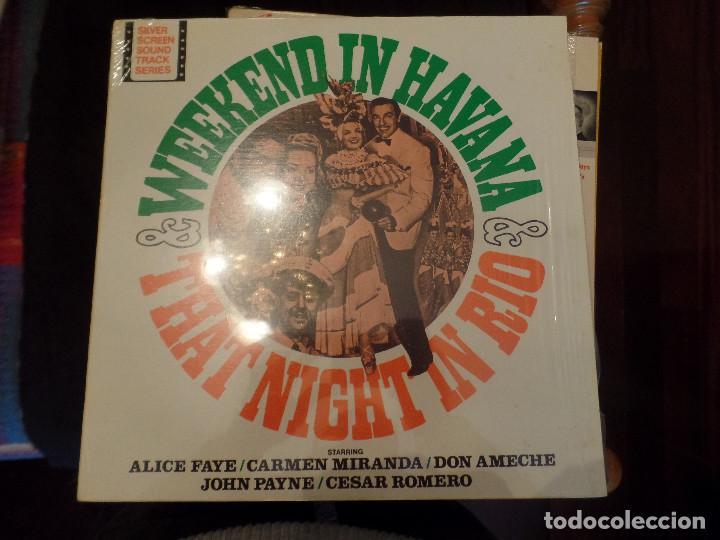 WEEKIND IN HAVANA THAT NIGHT IN RIO CARMEN MIRANDA, ALICE FAYE, DON AMECHE, CESAR ROMERO (Música - Discos - LP Vinilo - Bandas Sonoras y Música de Actores )