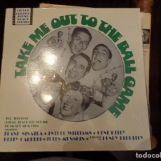 Discos de vinilo: TAKE ME OUT TO THE BALL GAME, FRANK SINATRA, ESTHER WILLIAMS, GENE KELLY. Lote 86761520