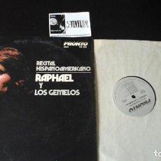 Discos de vinilo: ? RAPHAEL Y LOS GEMELOS ?– RECITAL HISPANOAMERICANO LP PRONTO RECORDS . EDICIÓN USA. Lote 86793136