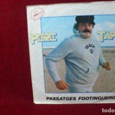 Discos de vinilo: PERE TAPIAS / PASSATGES FOOTINGUEROS / AMOR INTEGRAL /. Lote 86864072