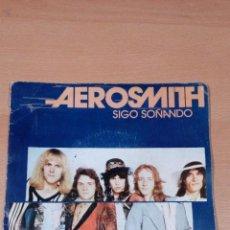 Discos de vinilo: AEROSMITH - SIGO SOÑANDO - BUEN ESTADO - VER FOTOS. Lote 86868628