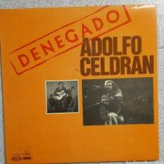 Discos de vinilo: LP ADOLFO CELDRAN DENEGADO. Lote 86873898