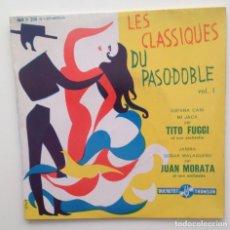 Discos de vinilo: LES CLASSIQUES DU PASO DOBLE VOL:1 ESPAÑA CAÑI/MI JACA + 2/FRANCE. Lote 86881480