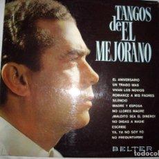 Discos de vinilo: LP TANGOS DE EL MEJORANO. Lote 86919800
