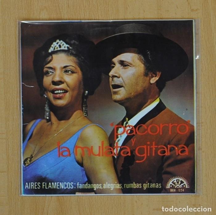 PACORRO / LA MULATA GITANA - MI ESPAÑA BONITA + 3 - EP (Música - Discos de Vinilo - EPs - Flamenco, Canción española y Cuplé)