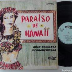Discos de vinilo: GRAN ORQUESTA SINFÓNICA IBEROAMERICANA 1967 PARAÍSO DE HAWAII. Lote 86922262
