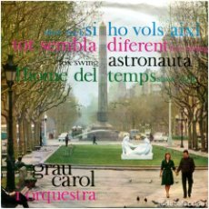 Discos de vinilo: GRAU CAROL I ORQUESTRA – SI HO VOLS AIXÍ - EP SPAIN 1962 - EDIPHONE C.M.N.º 2 - MASPONS - CATALÀ. Lote 86927040