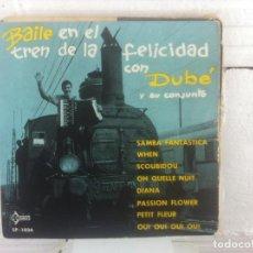 Discos de vinilo: DUBE Y SU CONJUNTO EP SAEF 1960 MUY ANTIGUO Y BIEN CONSERVADO. Lote 86944988
