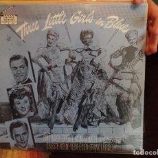 Discos de vinilo: THREE LITTLE GIRLS IN BLUE. Lote 86955276