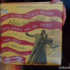 Discos de vinilo: FRED ASTAIRE, LUCILLE BREMER YOLANDA AND HE THIEF. Lote 86955428