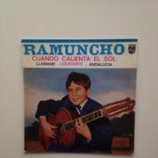 Discos de vinilo: RAMUNCHO - CUANDO CALIENTA EL SOL + 3. Lote 86962148