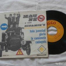 Discos de vinilo: MAUNE Y SUS DINAMIK´S 7´EP HOLA JUVENTUD + 3 TEMAS (1965) BUENA CONDICION. Lote 86975408
