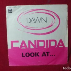 Discos de vinilo: DAWN / CANDIDA / LOOK AT... / STATESIDE 1970.. Lote 86997088