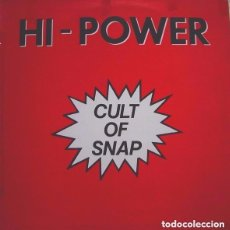 Discos de vinilo: HI POWER - CULT OF SNAP MAXI-SINGLE SPAIN 1990 EURO HOUSE. Lote 86998492