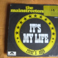 Discos de vinilo: THE MAINSTREETERS SG POLYDOR FRANCIA IT'S MY LIFE/ RIVER'S EDGE FUNK SOUL USA. Lote 87005684