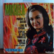 Discos de vinilo: MIKAELA - PORQUE TE QUIERO + 3 - EP AÑO 1963. Lote 87009768
