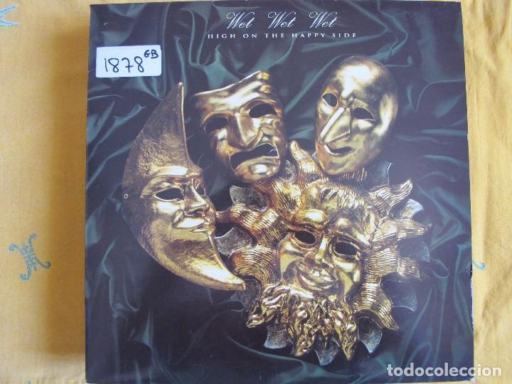 LP - WET WET WET - HIGH ON THE HAPPY SIDE (SPAIN, THE PRECIOUS RECORDS 1991, TIENE HOJILLAS PROMOS) (Música - Discos - LP Vinilo - Pop - Rock Internacional de los 90 a la actualidad)