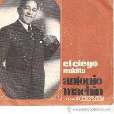 Discos de vinilo: ANTONIO MACHIN, EL CIEGO, SINGLE DISCOPHON DEL 68. Lote 87021860