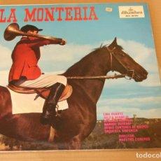 Discos de vinilo: LA MONTERIA / LINA HUARTE / MANUEL AUSENSI LP ALHAMBRA DE 1963. Lote 87052980