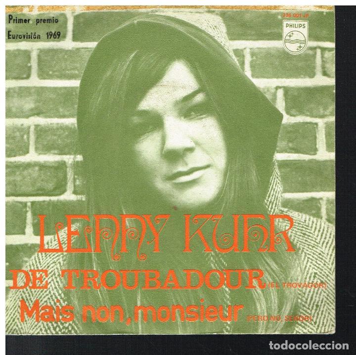 LENNY KUHR - DE TROUBADOUR / MAIS NON, MONSIEUR - SINGLE 1969 (Música - Discos - Singles Vinilo - Festival de Eurovisión)