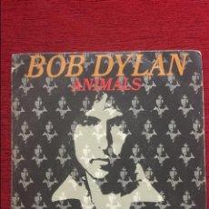 Discos de vinilo: BOB DYLAN. ANIMALS. AÑO 1979. Lote 87057800