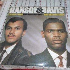 Discos de vinilo: HANSON & DAVIS - I'LL TAKE YOU ON. Lote 87077668