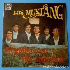Discos de vinilo: LOS MUSTANG (SINGLE 1968) EL GLOBO ROJO - MY LITTLE LADY. Lote 87093552