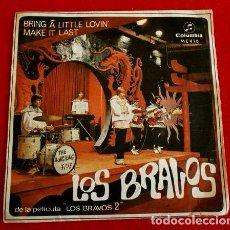 Discos de vinilo: LOS BRAVOS (SINGLE 1967) BRING A LITTLE LOVIN - MAKE IT LAST - DE LA PELICULAS LOS BRAVOS 2. Lote 87095080
