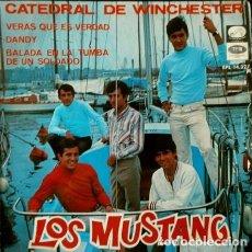 Discos de vinilo: LOS MUSTANG (EP EMI 1967) CATEDRAL DE WINCHESTER / VERÁS QUE ES VERDAD / DANDY / BALADA EN LA TUMBA. Lote 87096248