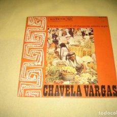Discos de vinilo: CHAVELA VARGAS . Lote 87097600