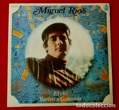 MIGUEL RIOS (SINGLE 1968) EL RIO - VUELVO A GRANADA (Música - Discos - Singles Vinilo - Solistas Españoles de los 50 y 60)