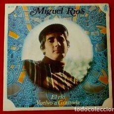 Discos de vinilo: MIGUEL RIOS (SINGLE 1968) EL RIO - VUELVO A GRANADA. Lote 87097816
