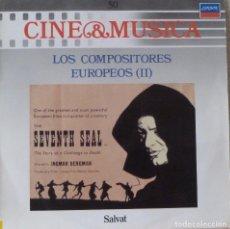 Discos de vinilo: CINE & MUSICA 50 LOS COMPOSITORES EUROPEOS. Lote 87102696