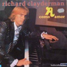 Discos de vinilo: RICHARD CLAYDERMAN - A COMO AMOR. Lote 87103180